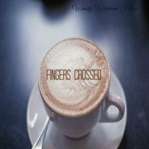 Fingers Crossed cover art