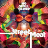 Street Meat Cover Art