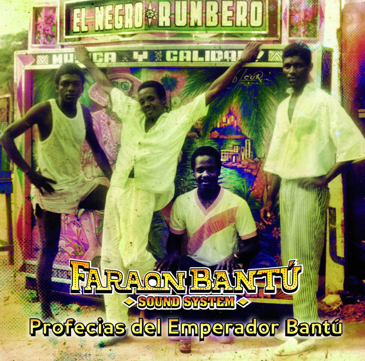 FARAON BANTU Sound System - Profecias del Emperador Bantu