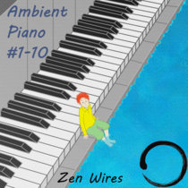 Ambient Piano #1-10 cover art