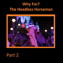Why For? The Headless Horseman, Part 2 cover art