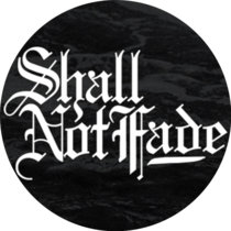 Shall Not Fade Compilation VOL.1 cover art