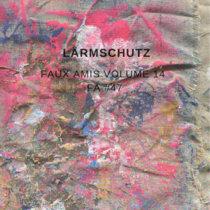 Faux Amis vol. 14: Lärmschutz [FA#47] cover art