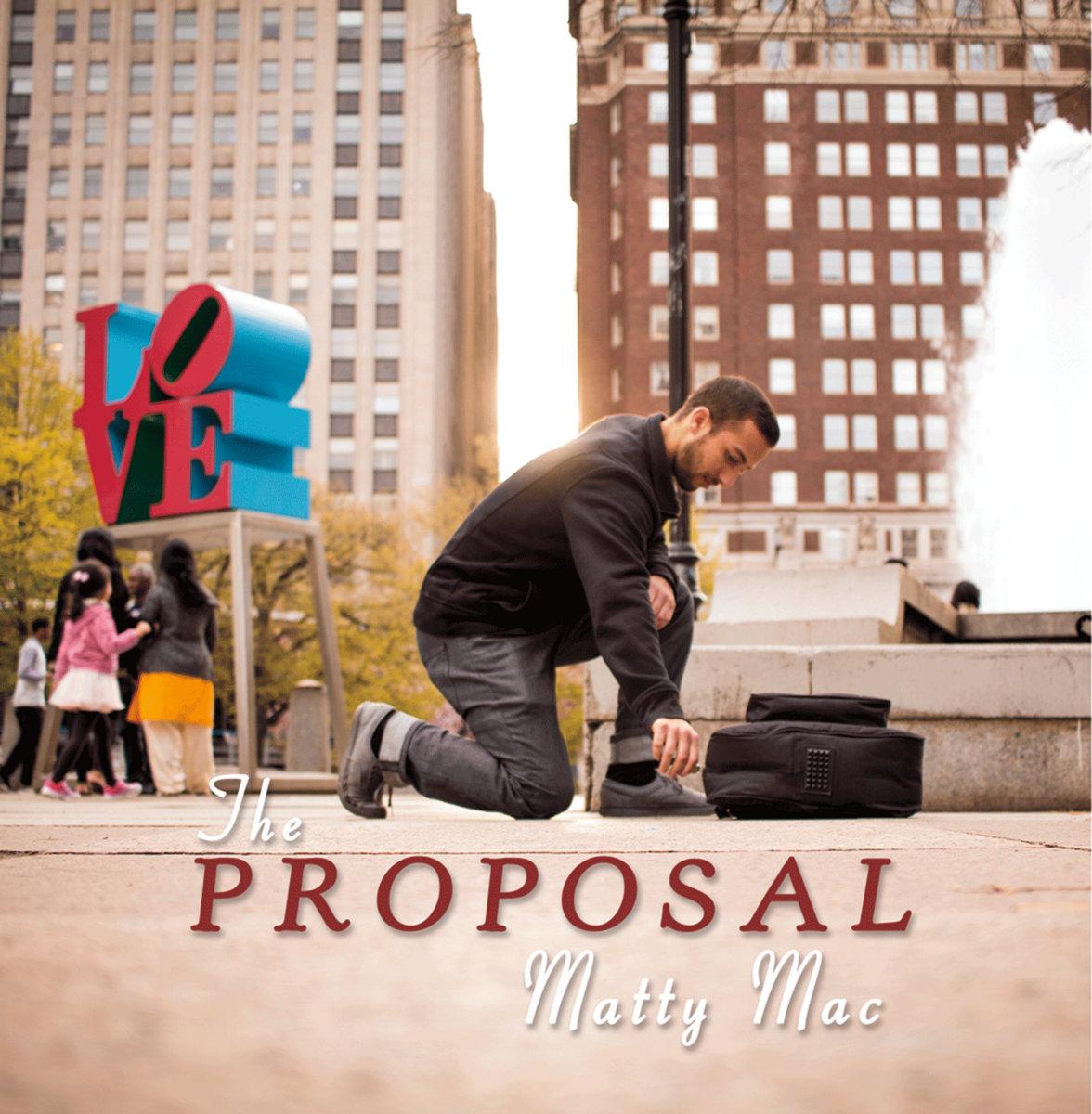 Matty Mac The Proposal Mp3 Download