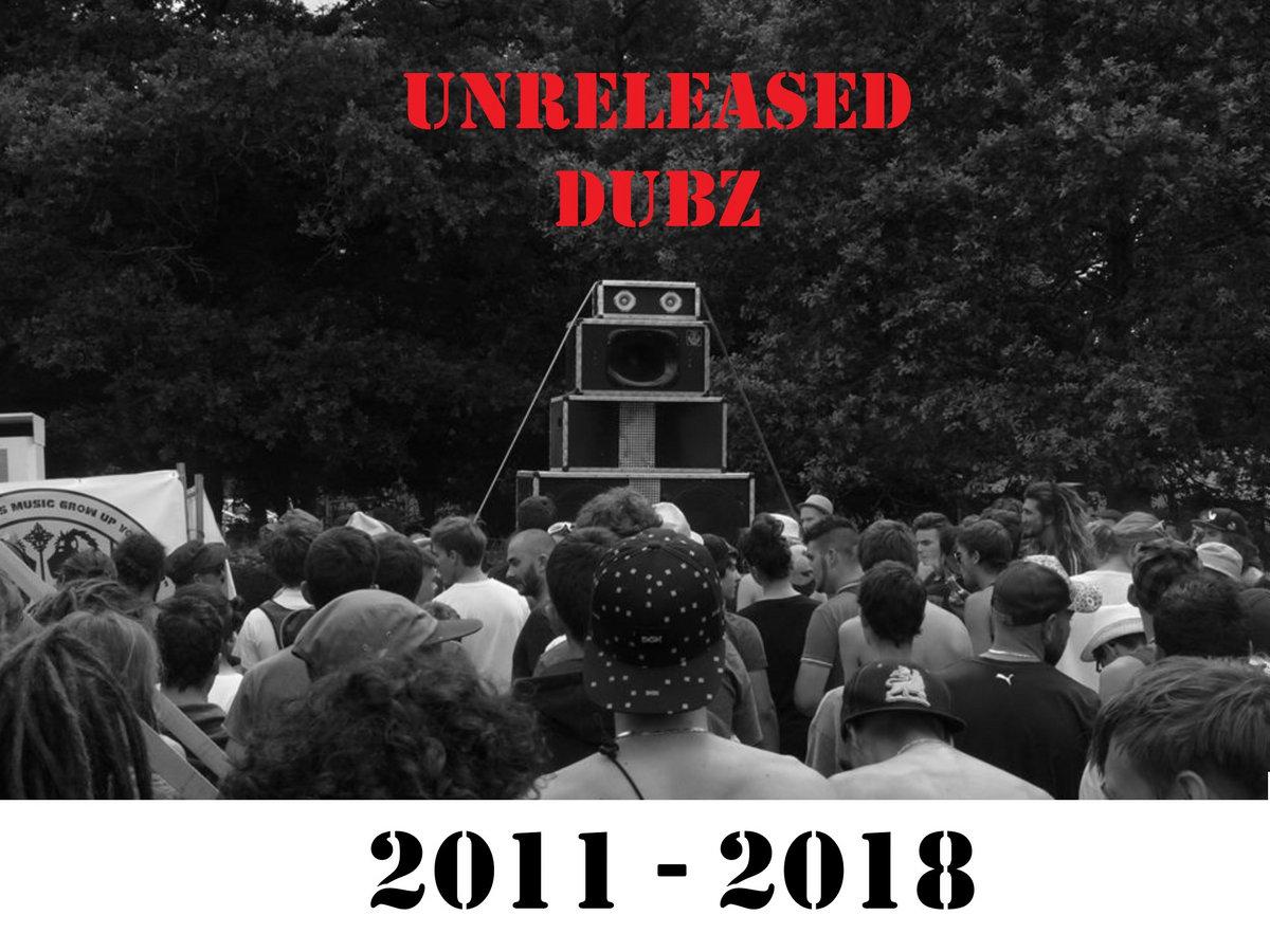 UNRELEASED DUBZ 2011-2018 | RDH Hi-Fi