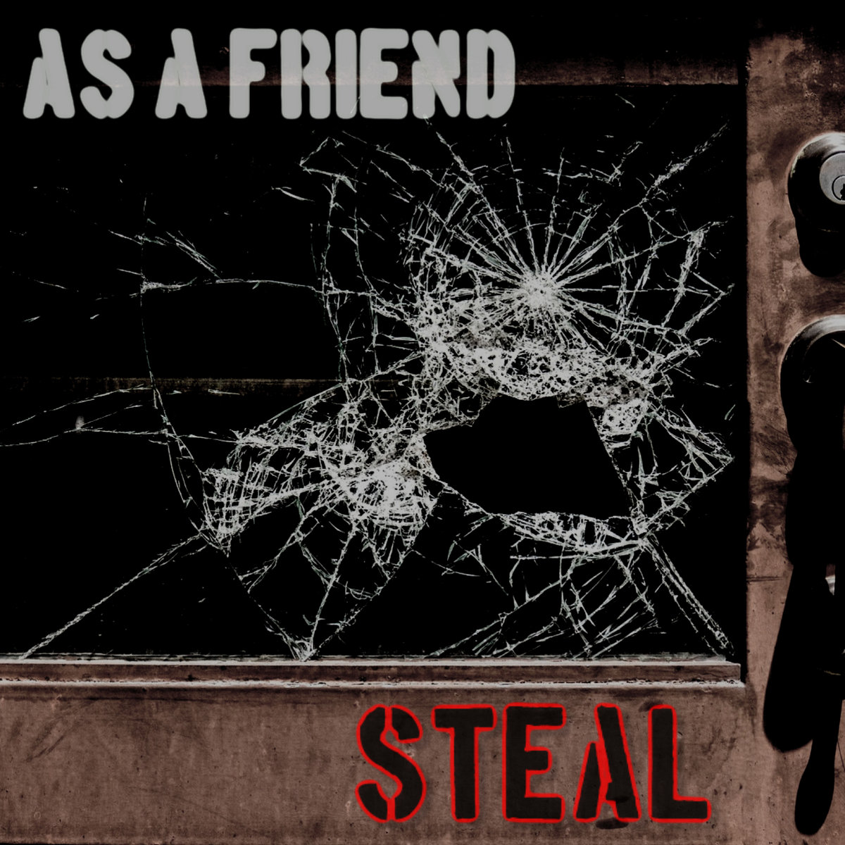 STEAL (Re-Recording) by As A Friend