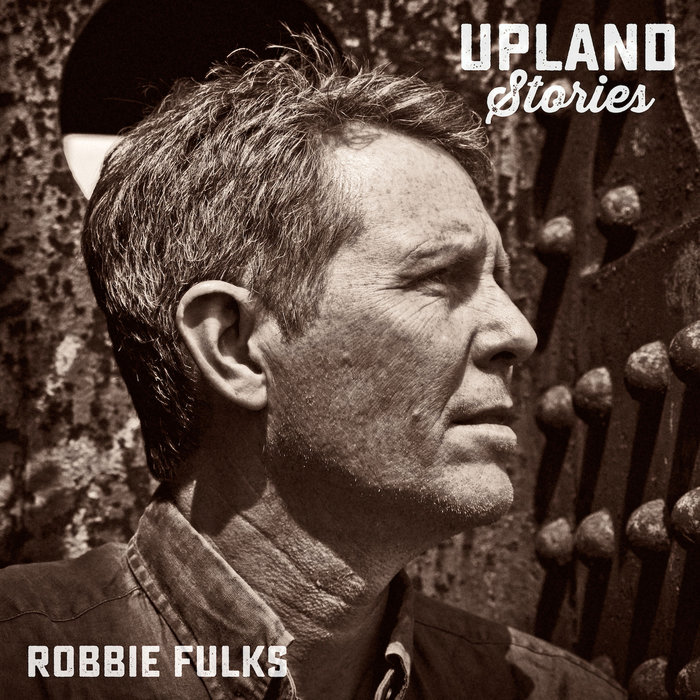 Image result for robbie fulks upland stories