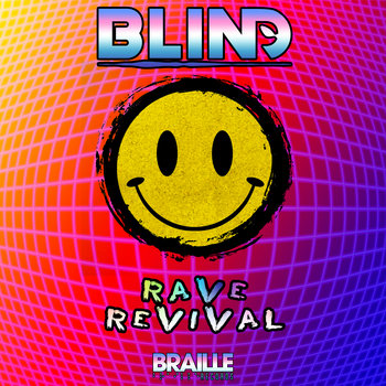 Rave Revival by bLiNd