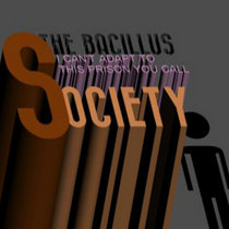 I Can't Adapt To This Prison You Call Society cover art