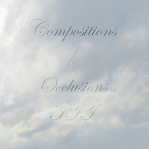 Compositions / Occlusions III cover art
