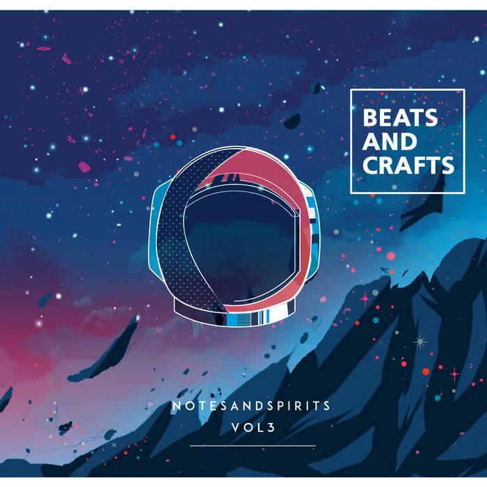 VA (Notes And Spirits Recordings) - Beats And Crafts (2017)