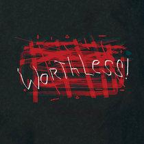 Worthless! cover art