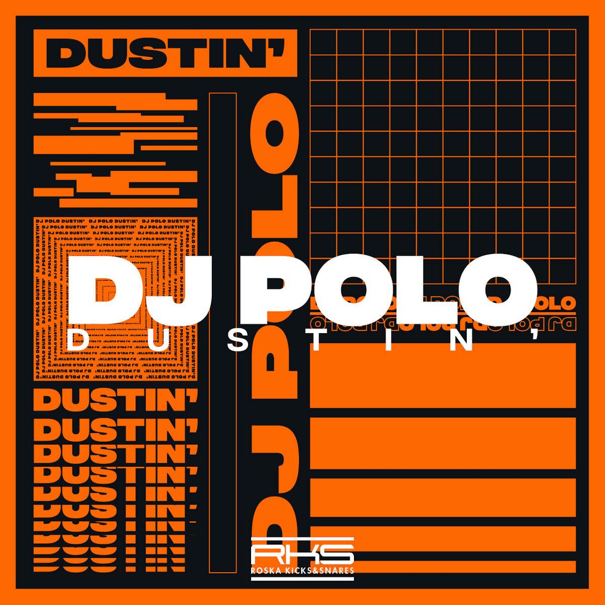 a066a99317615 Dustin   DJ POLO