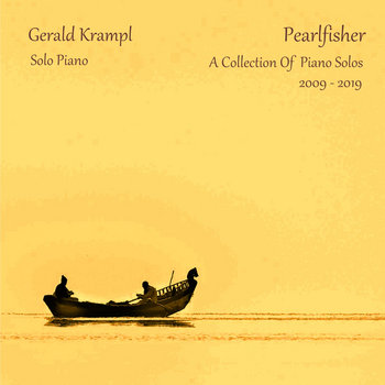 Pearlfisher: A Collection Of Piano Solos 2009 - 2019 by Gerald Krampl