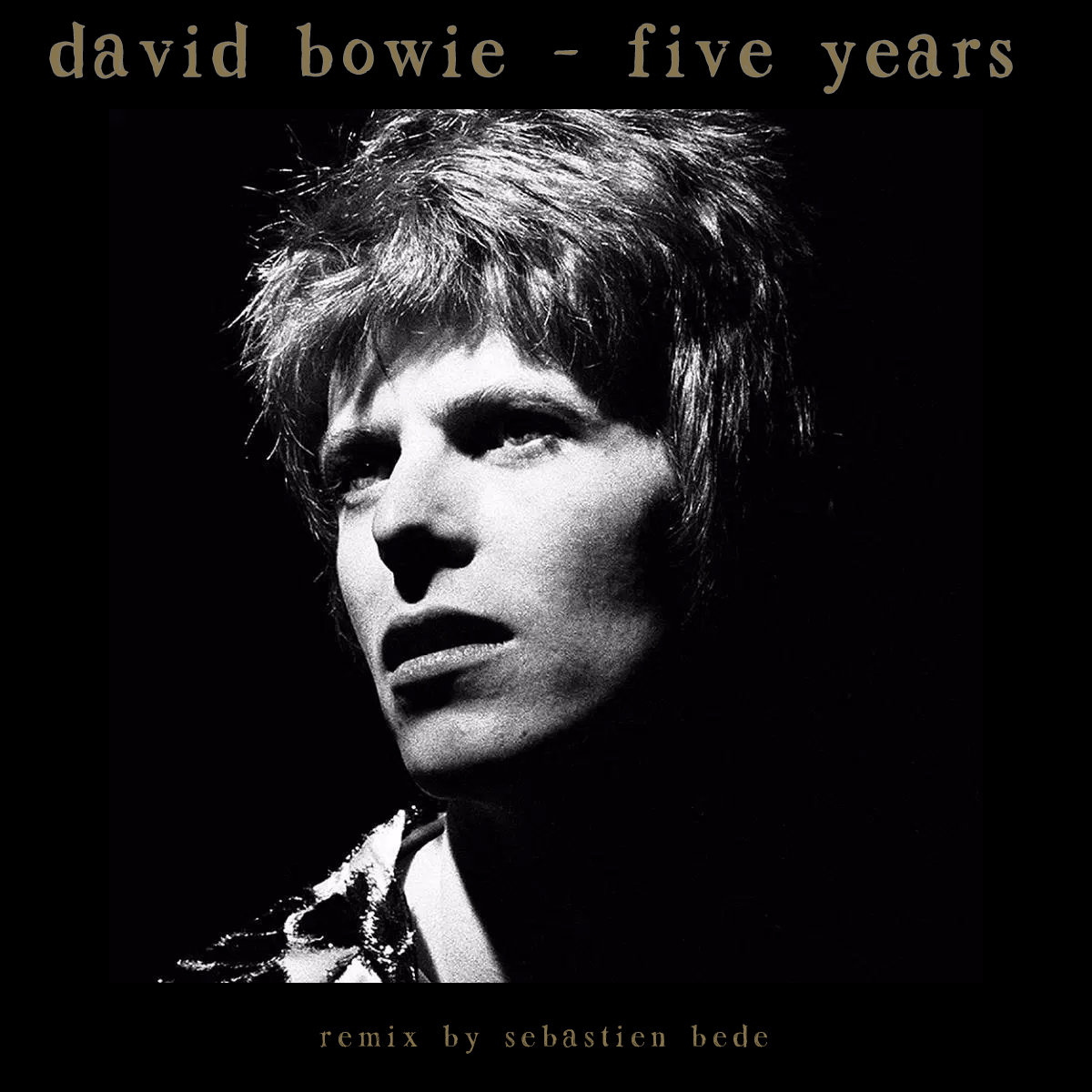 92e2946872 Five Years (David Bowie Remix)