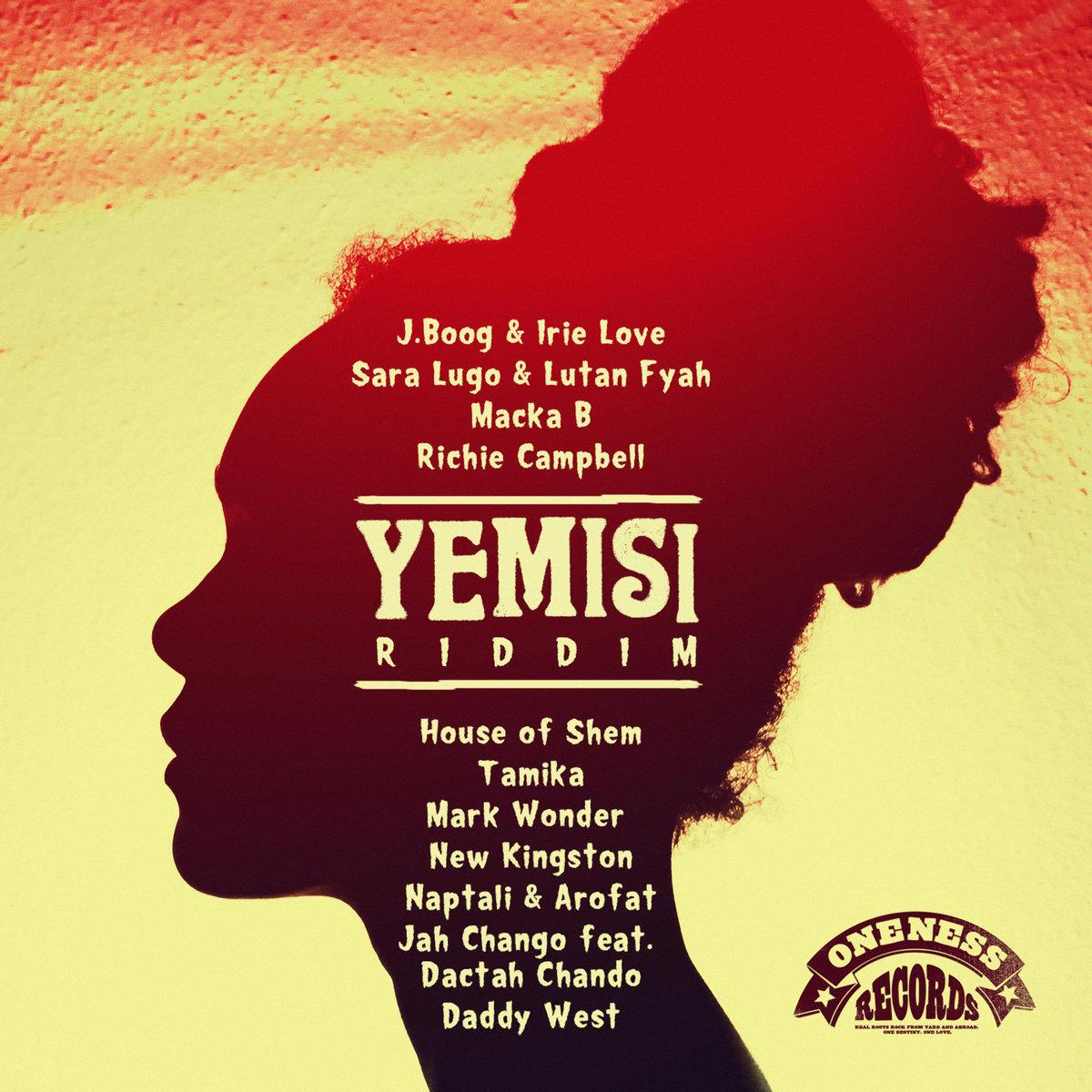 Yemisi Riddim Selection | Oneness-Records
