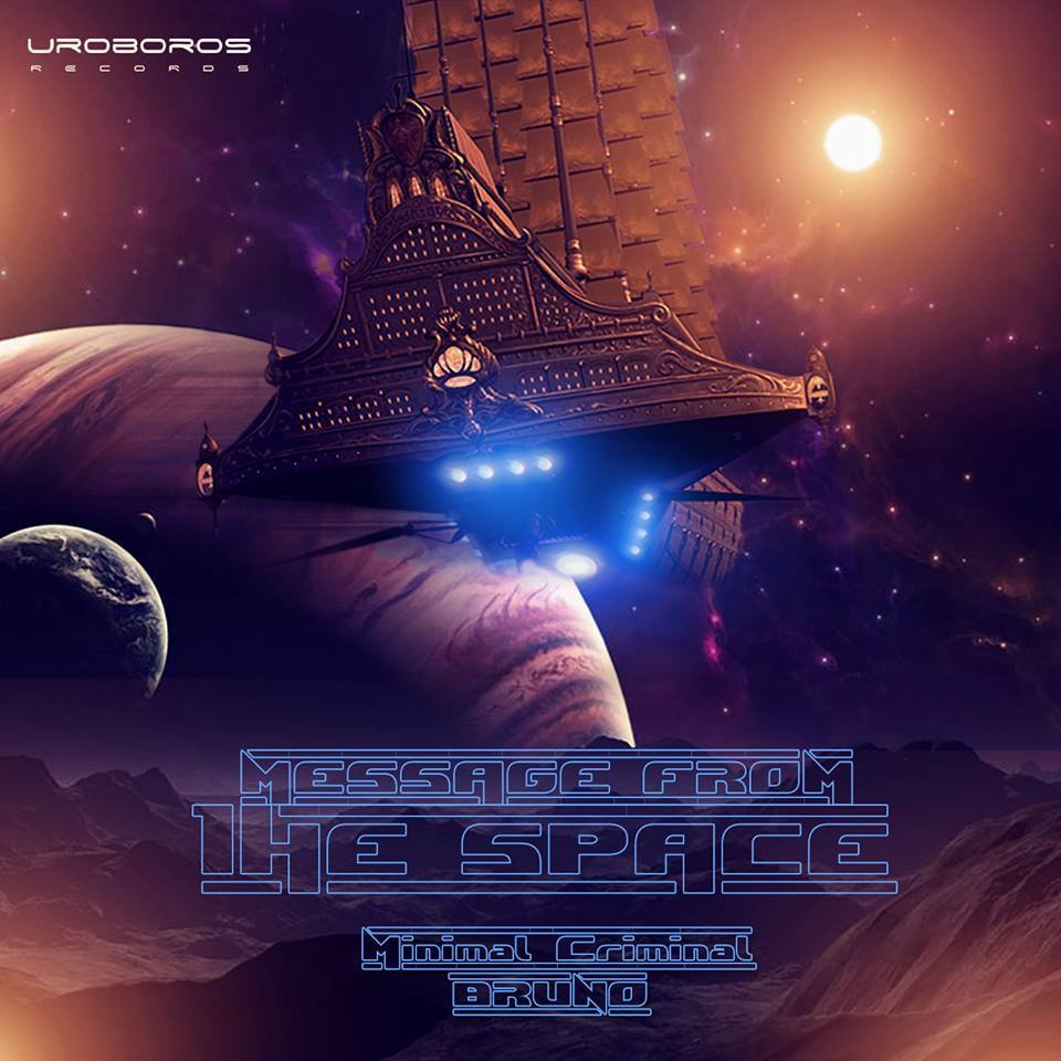 message from the space | uroboros records