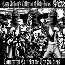 Counterfeit Confederate Toy Soldiers cover art