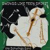 Swings Like Teen Spirit