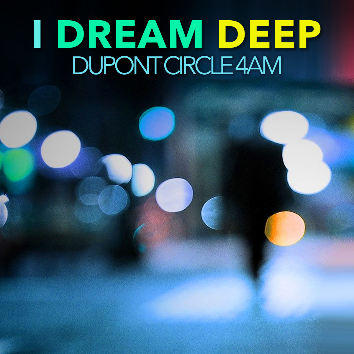 Dupont Circle 4am by I Dream Deep
