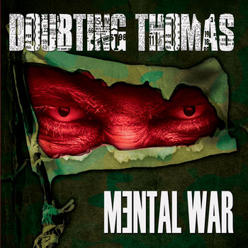 Mental War by Doubting Thomas