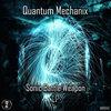 Quantum Mechanix - Sonic Battle Weapon LP [NBR040]