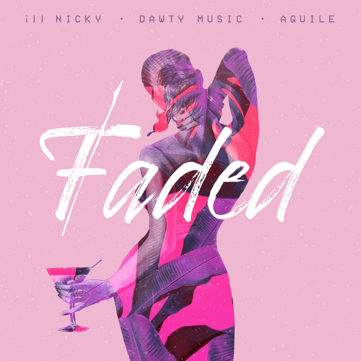 Faded | ill Nicky