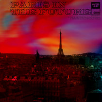 Paris In The Future (Single) cover art