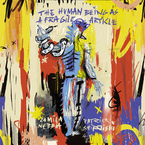 The Human Being As A Fragile Article cover art