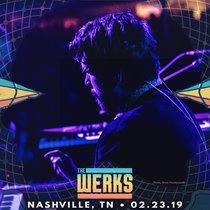 LIVE @ The High Watt - Nashville, TN 02.23.19 cover art