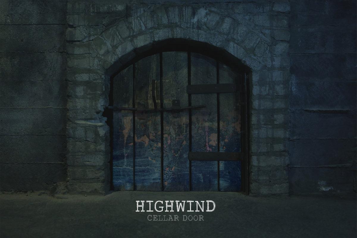 Cellar Door. by Highwind & Cellar Door | Highwind