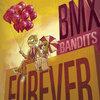 BMX Bandits Forever Cover Art