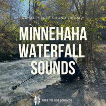 Waterfall Sound Effects   Minnehaha Falls Regional Park   Royalty Free cover art