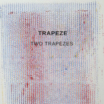 Two Trapezes (Broken Tape Records) cover art