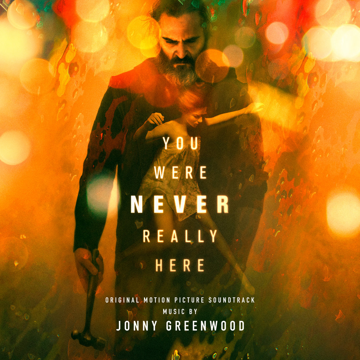 You Were Never Really Here Original Motion Picture