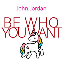 Be Who You Want cover art