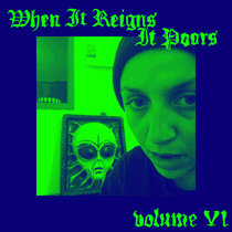 When It Reigns It Poors Series - Vol 6: Live at Freque Space cover art