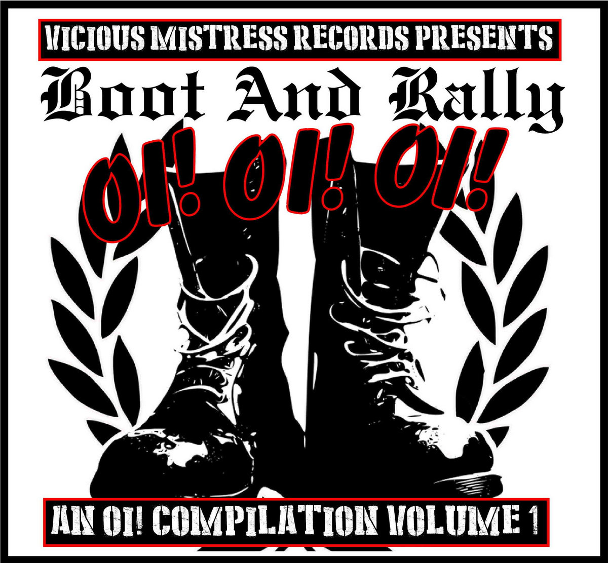 boot and rally oi oi oi vol 1 vicious mistress records