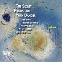 The Secret Handshake with Danger, vol. one cover art