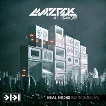 Maztek - Real Mobs (Instrumental) cover art