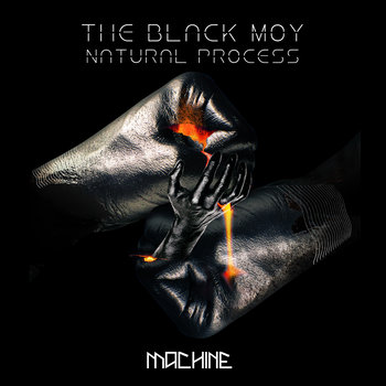 Natural Process by The Black Moy