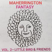 Maherrington Fantasy Vol. 2 - Little Bird & Friends cover art