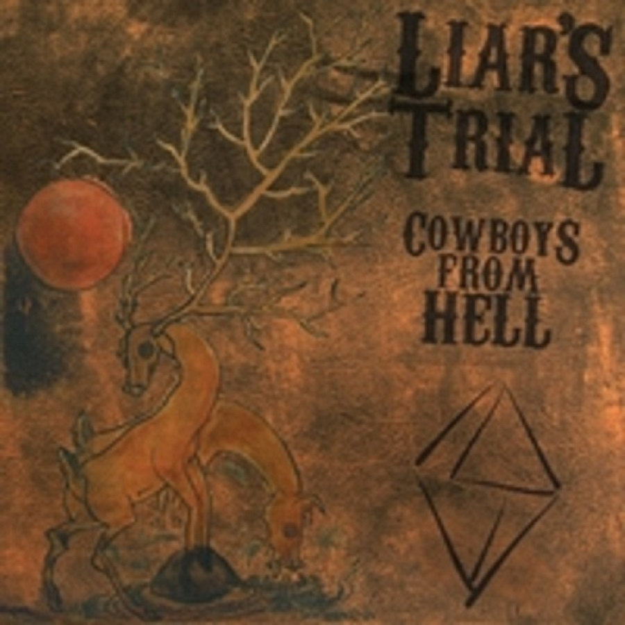 Cowboys From Hell   Liar's Trial