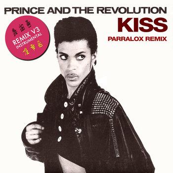Prince - Kiss (Parralox Remix V3 Instrumental)