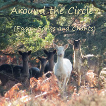 Around the Circle: Pagan Songs and Chants cover art