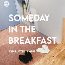 Someday In The Breakfast cover art