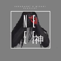 Subarashī x Misaki Playlist cover art