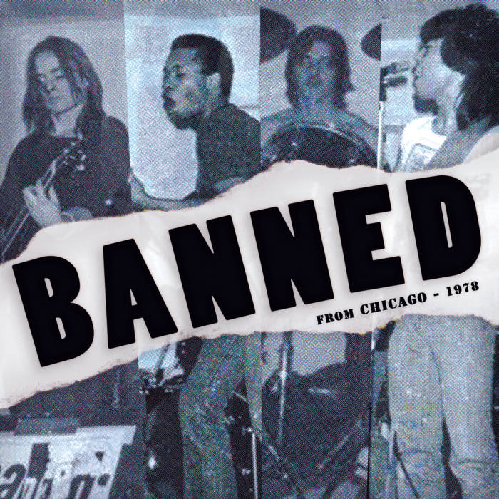 BANNED: FROM CHICAGO