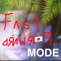 Fast Forward Mode cover art