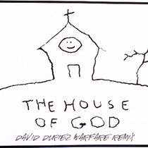 DHS - The House Of God (David Duriez Warfare Remix) [2019 Remastered] cover art